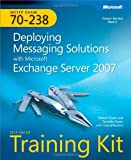 img - for MCITP Self-Paced Training Kit (Exam 70-238): Deploying Messaging Solutions with Microsoft Exchange Server 2007 by Nelson Ruest (2008-05-10) book / textbook / text book