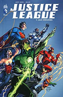 Justice League, tome 1 : Aux origines par Johns
