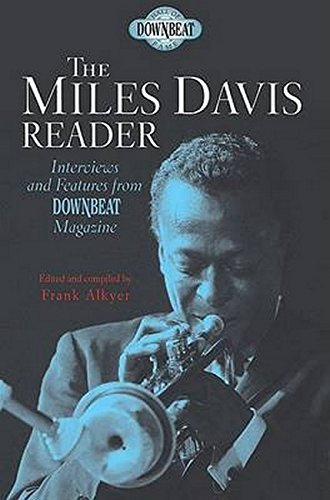 (Down Beat Hall of Fame Series the Miles Davis Reader: Downbeat Hall of Fame Series )