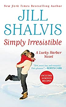 Simply Irresistible (Lucky Harbor Book 1) by [Shalvis, Jill]