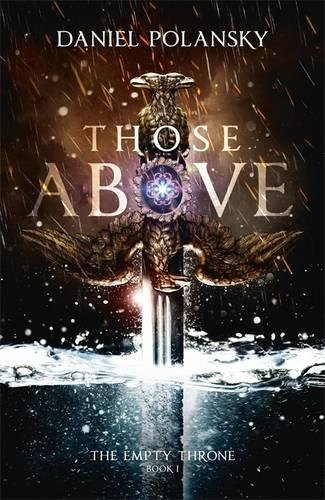 Read Online Those Above: The Empty Throne Book 1 pdf