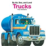 Trucks, Paul Stickland, 076963379X