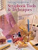 The Encyclopedia of Scrapbooking Tools and Techniques, Susan Pickering Rothamel, 1402710313