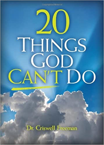 Book 20 Things God Can't Do: And Why That's Good News for You