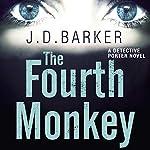 The Fourth Monkey | J. D. Barker