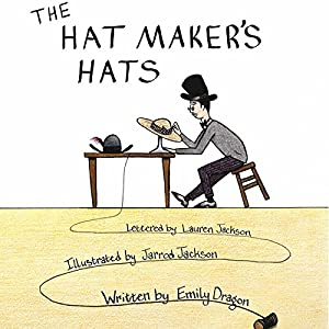 The Hat Maker's Hats Audiobook