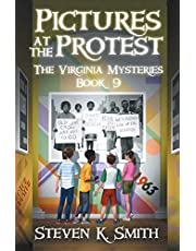Pictures at the Protest (Virginia Mysteries)