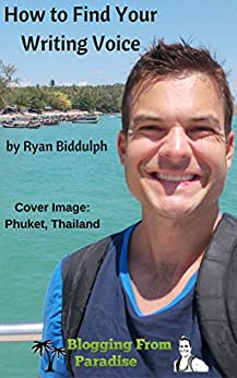 How to Find Your Writing Voice by [Biddulph, Ryan]