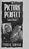 Picture Perfect, Yvonne Lehman, 1556617089