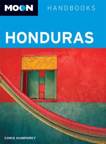 Moon Honduras (Moon Handbooks)