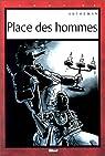 Place des hommes par Autheman