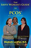 PCOS - Polycystic Ovarian Syndrome, Elizabeth Lee Vliet, 1933213019