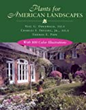 Plants for American Landscapes, Neil G. Odenwald and Charles F. Fryling, 0807120936