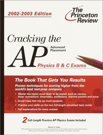 Cracking the AP Physics B & C Exams, 2002-2003