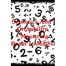 STATISTICS AND PROBABILITY - Mastering Brain In Maths