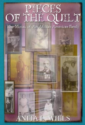 Pieces of the Quilt: The Mosaic of an African American Family - Evans Quilt