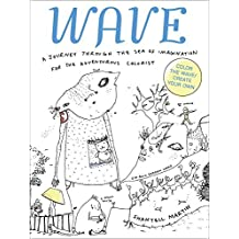 WAVE: A Journey Through the Sea of Imagination for the Adventurous Colorist by Shantell Martin (2016-05-17)