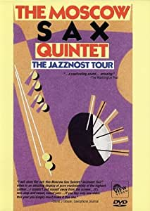 THE MOSCOW SAX QUINTET: The Jazznost Tour