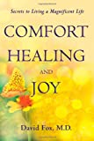 Comfort Healiing and Joy, David Fox, 1934509345