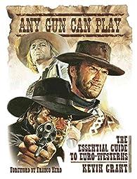 Any Gun Can Play par Kevin Grant