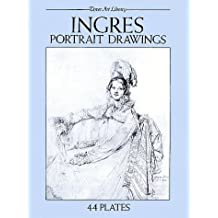 Ingres Portrait Drawings: 44 Plates
