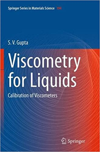 Book Viscometry for Liquids: Calibration of Viscometers (Springer Series in Materials Science)