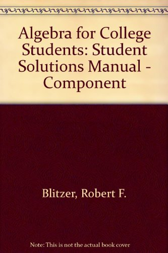 Algebra for College Students: Student Solutions Manual, 6th Edition