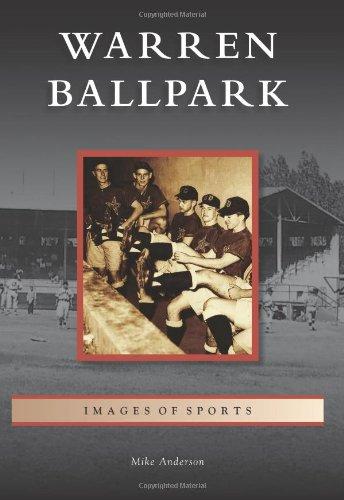 Warren Ballpark (Images of Sports)