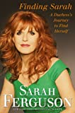 img - for Finding Sarah: A Duchess's Journey to Find Herself book / textbook / text book