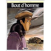BOUT D'HOMME T01 : L'ENFANT ET LE RAT