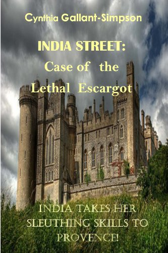 India Street: Case of the Lethal Escargot (India Street Nantucket Cozy Mystery Series) (India Street Nantucket Cozy Mysteries Book 3)