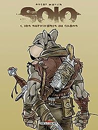Solo, tome 1 : Les survivants du chaos par Oscar Martin