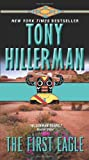 Front cover for the book The First Eagle by Tony Hillerman