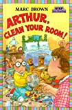 Arthur, Clean Your Room!, Marc Brown, 0679984674