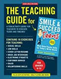 Social Skills for Teens: The Teaching Guide for Smile & Succeed for Teens