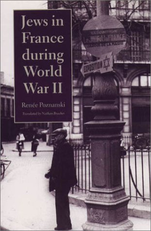 Jews in France During World War II (Tauber Institute for the Study of European Jewry) ebook