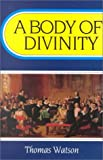 Download A Body of Divinity (Body of Practical Divinity) in PDF ePUB Free Online