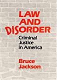 Law and Disorder, Bruce Jackson, 0252010124