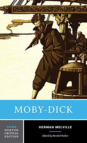 Moby-Dick (Third Edition)  (Norton Critical Editions)