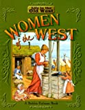 Women of the West, Bobbie Kalman and Jane Lewis, 0778700801