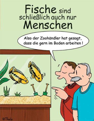 Fische sind schließlich auch nur Menschen
