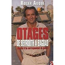 Les otages de Beyrouth à Bagdad