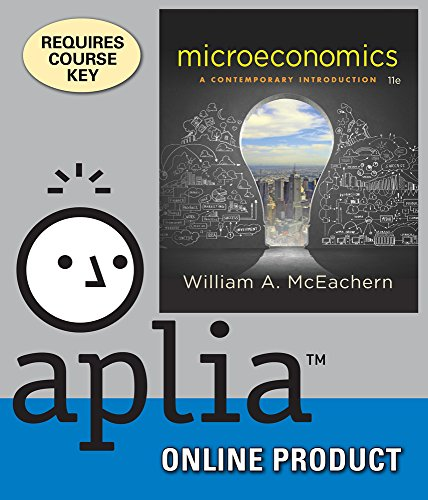 Aplia with Cengage Learning Write Experience 2.0, powered by MyAccess for McEachern's Microeconomics: A Contemporary Introduction, 11th Edition by Cengage Learning