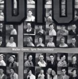 Walker Evans: Lyric Documentary