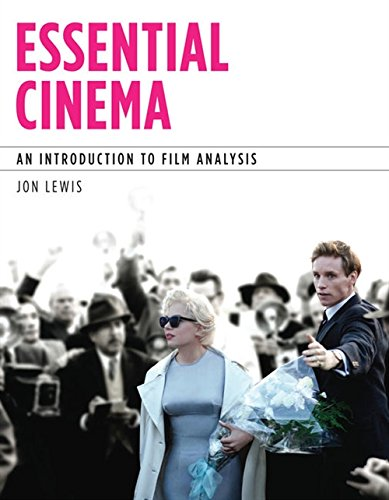 Essential Cinema: An Introduction to Film Analysis (with MLA Update Card)