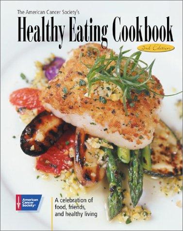 American Cancer Societys Healthy Cookbook