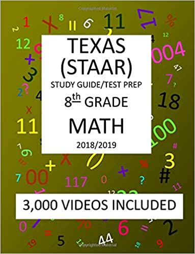 8th Grade Math Texas Staar 2019 8th Grade Texasessment Academic Readiness Math Test Prep Study Guide Mark Shannon 9781726460095 Amazon Com Books