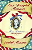 Star-Spangled Manners, Judith Martin, 0393048616
