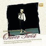 Oliver Twist: Originalfassung der legendären Übersetzung von Gustav Meyrink | Charles Dickens