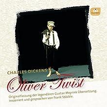 Oliver Twist: Originalfassung der legendären Übersetzung von Gustav Meyrink Hörbuch von Charles Dickens Gesprochen von: Frank Stöckle